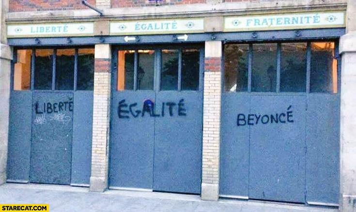 Liberte egalite Beyonce fraternite