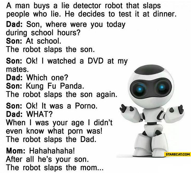 Lie detector robot joke