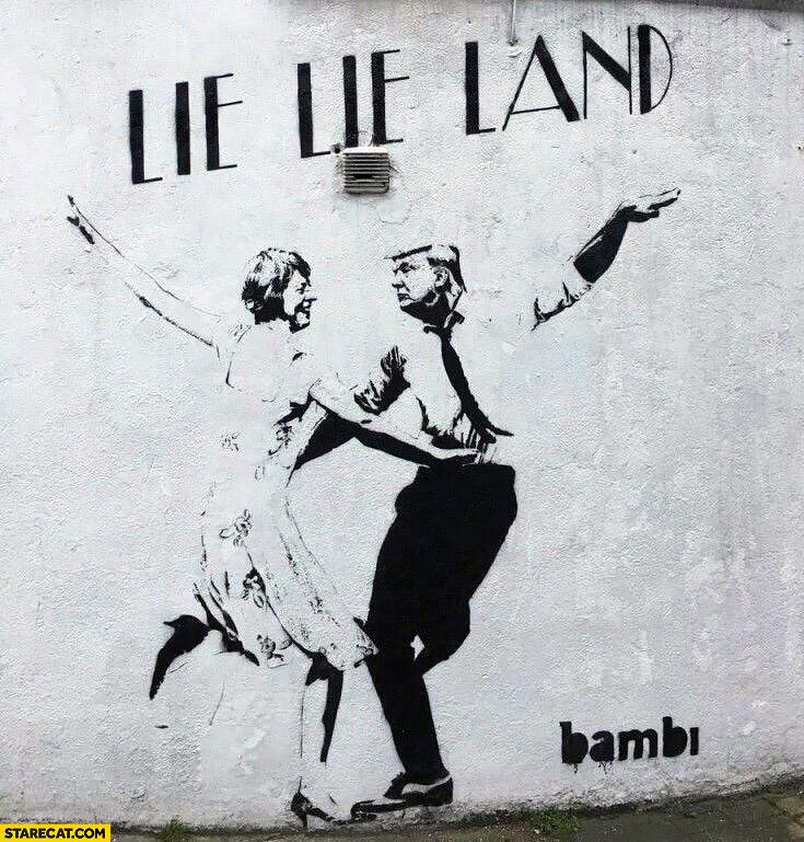 Lie Lie Land Donald Trump La La Land