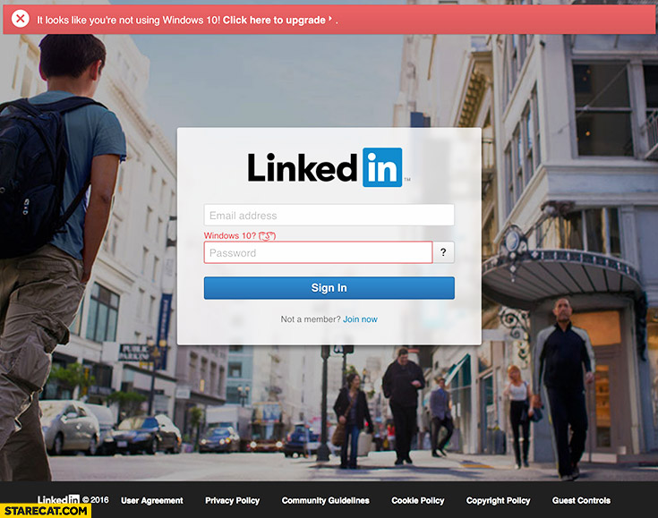 LinkedIn warning: looks like you're not using Windows 10 click here to upgrade