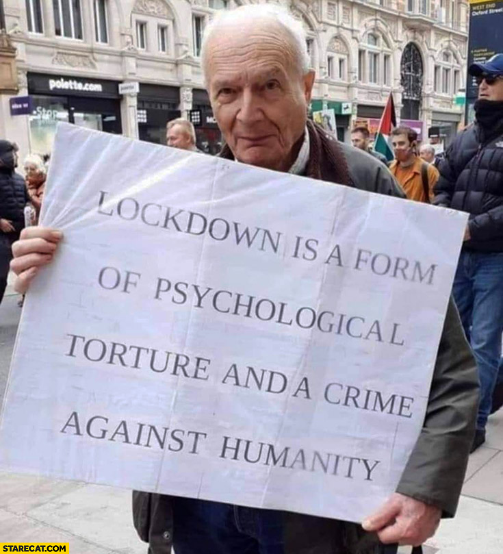 Lockdown is a form of psychological torture and a crime against humanity