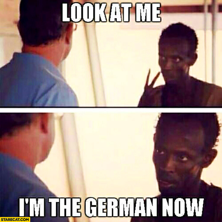 Look at me I'm the German now black man