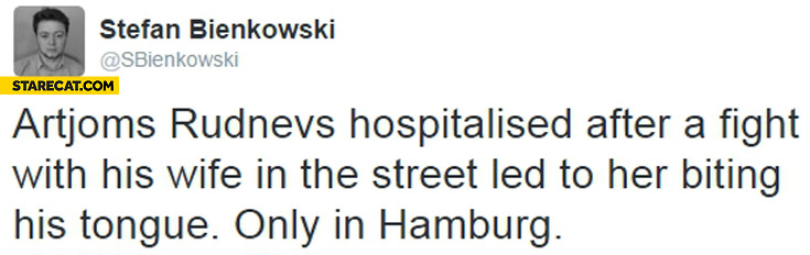 Man hospitalized after a fight with his wife her biting his tongue only in Hamburg