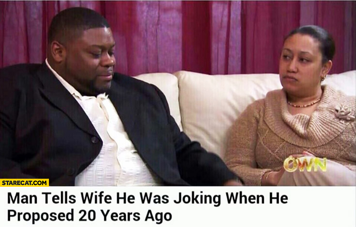 Man tells wife he was joking when he proposed 20 years ago