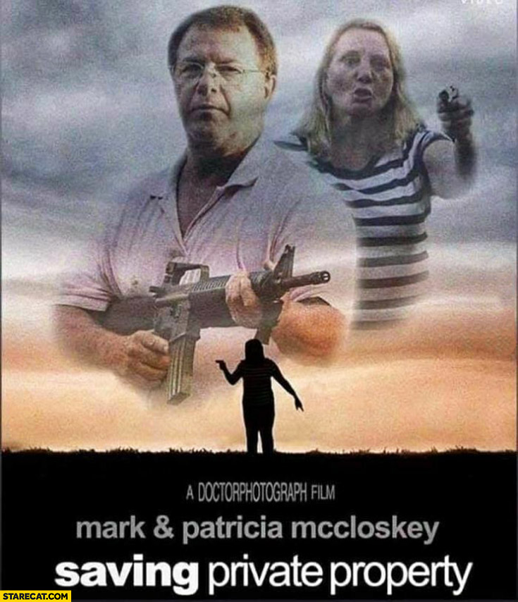 Mark and Patricia McCloskey saving private property movie poster Ken and Karen