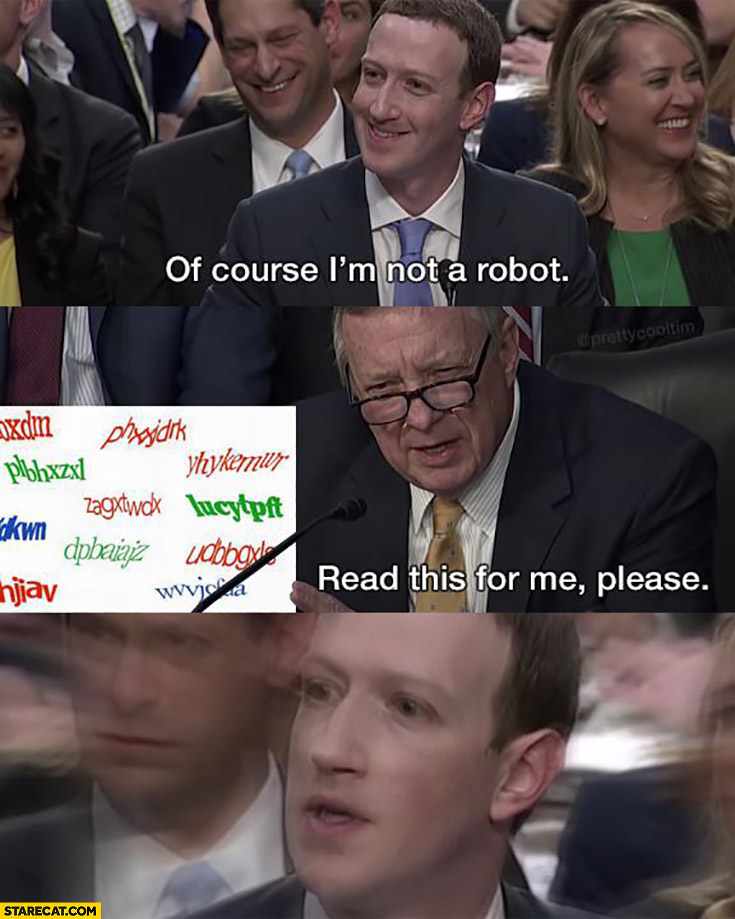 Mark Zuckerberg of course I'm not a robot captcha read this for me please