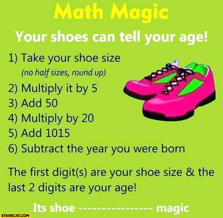 Math magic: your shoes can tell your age trick | StareCat.com
