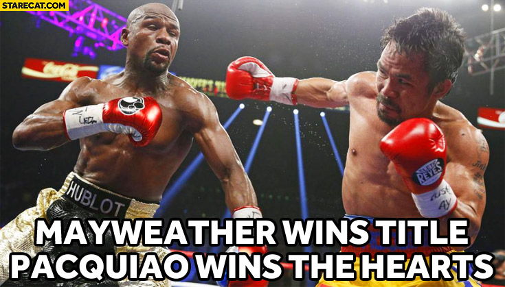 Mayweather wins title Pacquiao wins the hearts