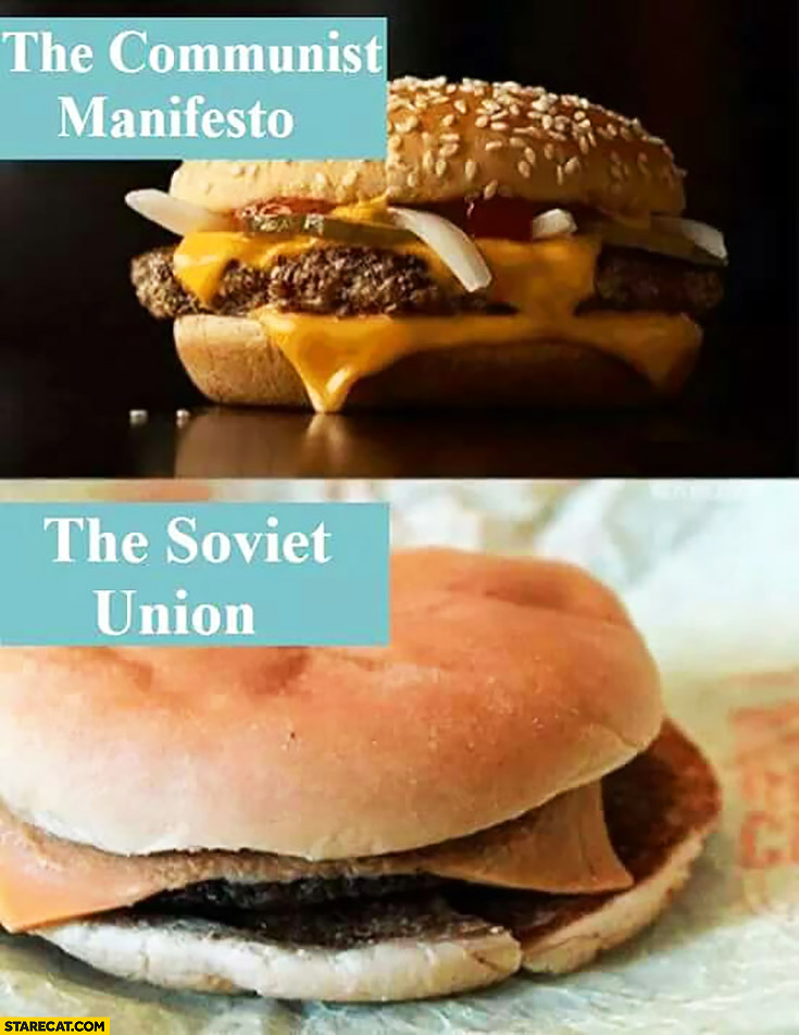 McDonald's burgers the communist manifesto vs the Soviet Union