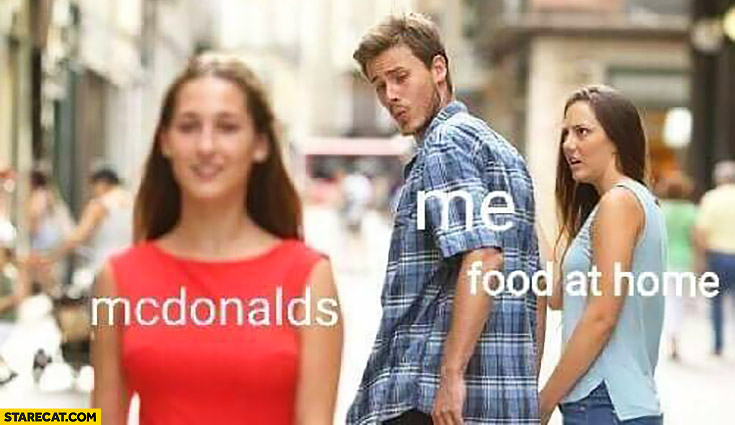 McDonald's, me, food at home. Boyfriend red dress jelaous girlfriend meme