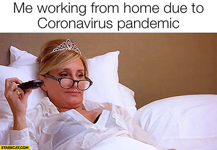 Me working from home due to coronavirus pandemic watching tv in bed
