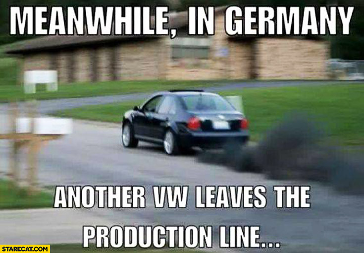 Meanwhile in Germany another Volkswagen leaves the production line diesel black smoke exhaust