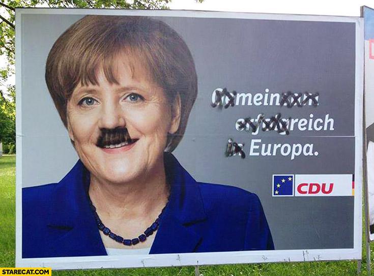 Mein Reich Europa CDU poster billboard Angela Merkel with Adolf's Hitler moustache