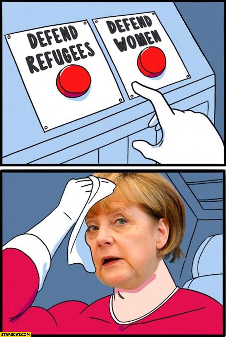 Merkel hard choice defend refugees defend women fail