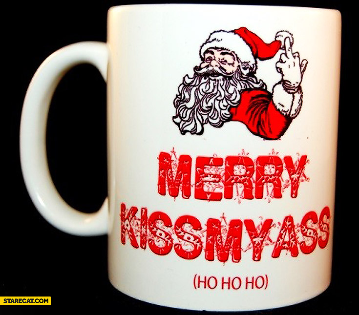 Merry kissmyass mug
