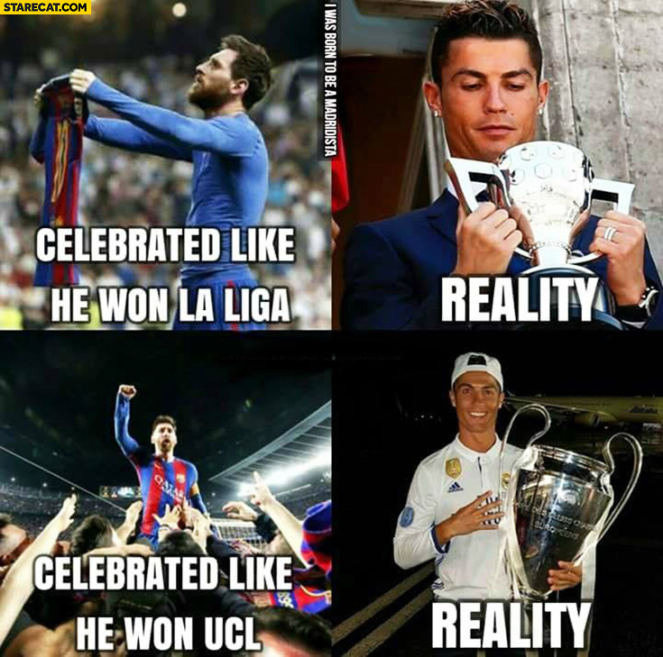 Messi celebrated like he won La Liga celebrated like he won UCL UEFA Champions League reality Cristiano Ronaldo