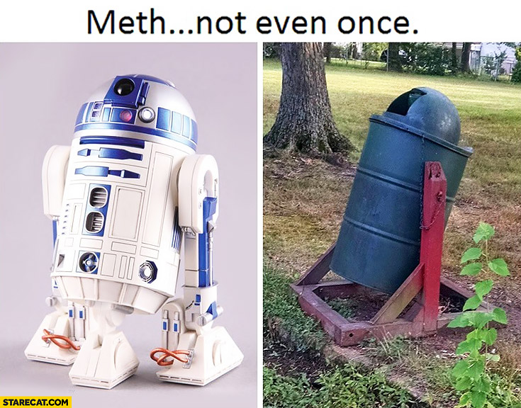 Meth not even once trash can bin looking like R2D2