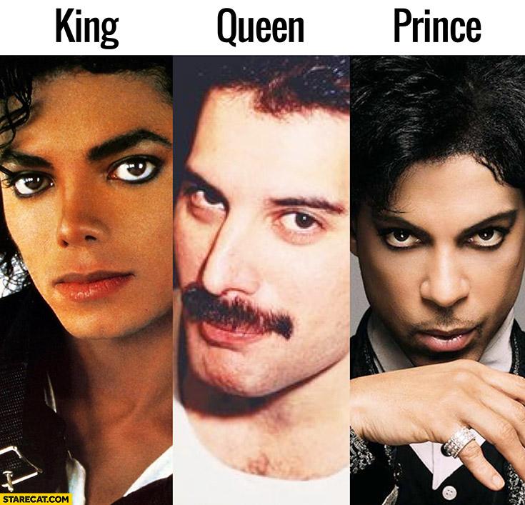 Michael Jackson – king, Freddie Mercury – queen, Prince