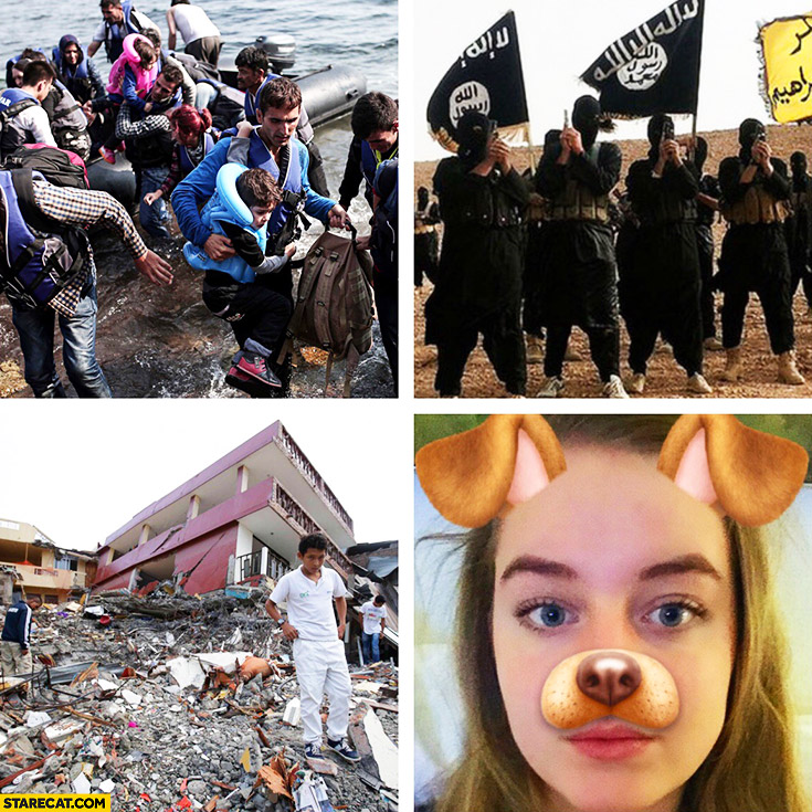 Middle East: immigrants, ISIS, war, terrorism meanwhile on Snapchat: dog face