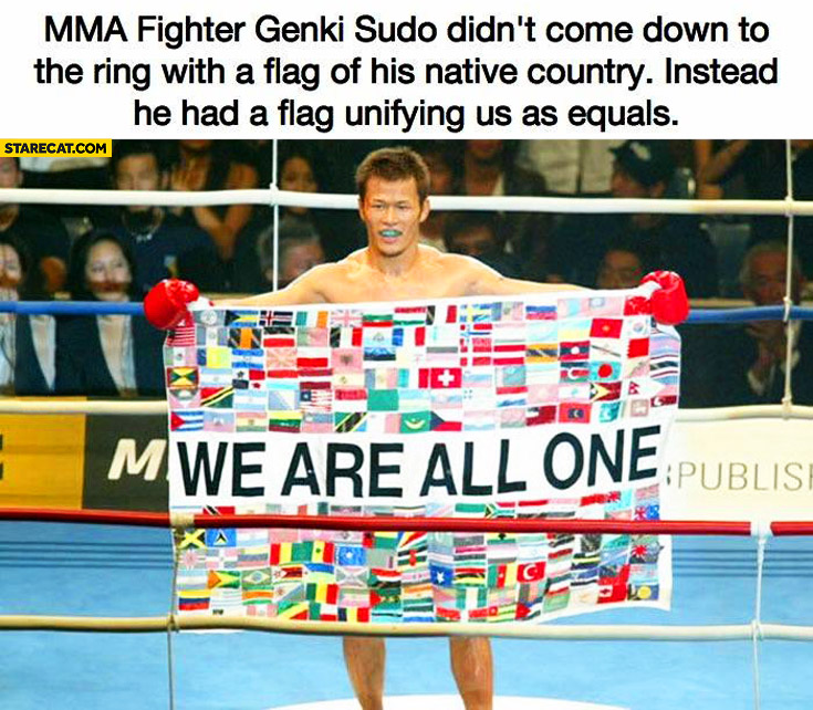 MMA fighter Genki Sudo flag we are all one