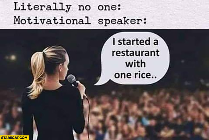 Motivational speaker: I started a restaurant with one rice