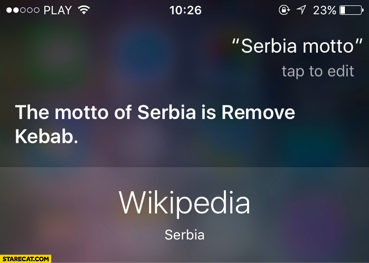 Motto of Serbia is remove kebab Siri Wikipedia
