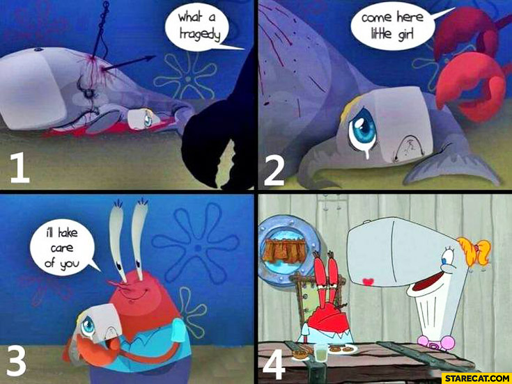 Mr. Krabs whale daughter I'll take care of you