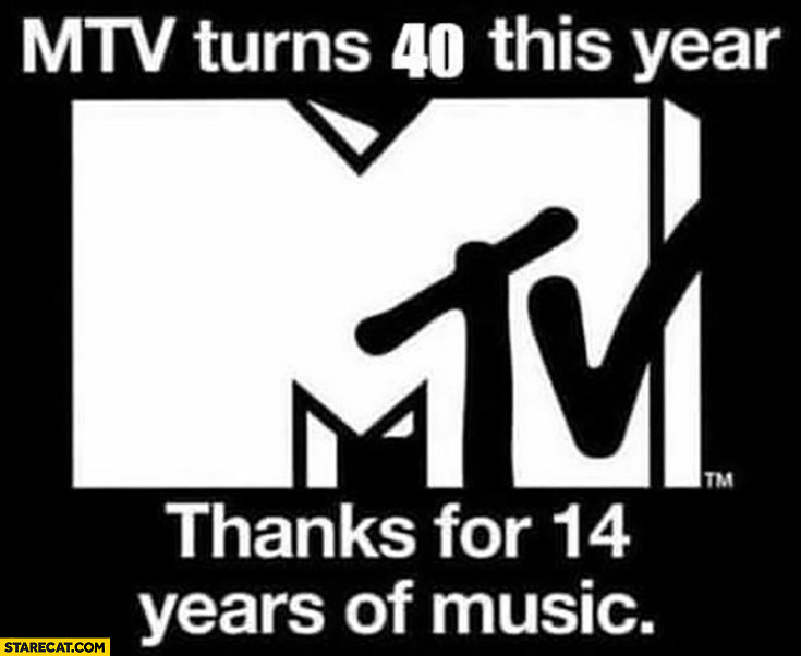 MTV turns 40 this year, thanks for 14 years of music