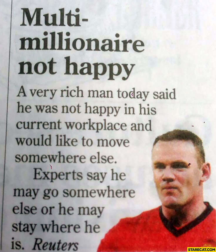 Multimillionaire not happy Wayne Rooney newspaper article