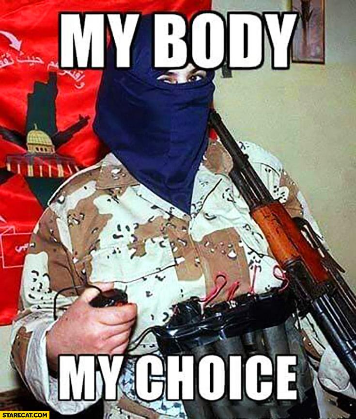 My body, my choice. Woman terrorist explosive belt