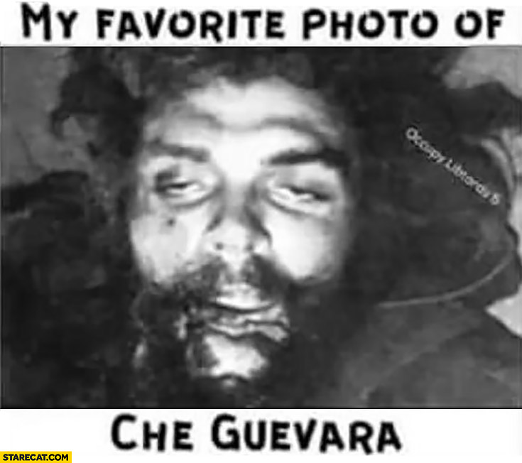 My favourite photo of Che Guevara messed up