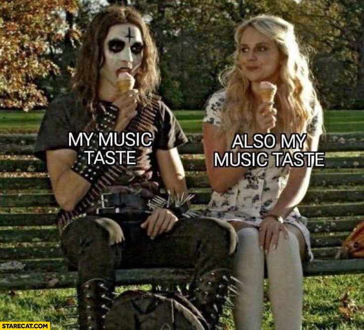 My music taste, also my music taste heavy metal pop
