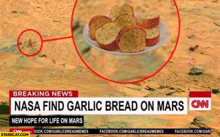 NASA find garlic bread on Mars