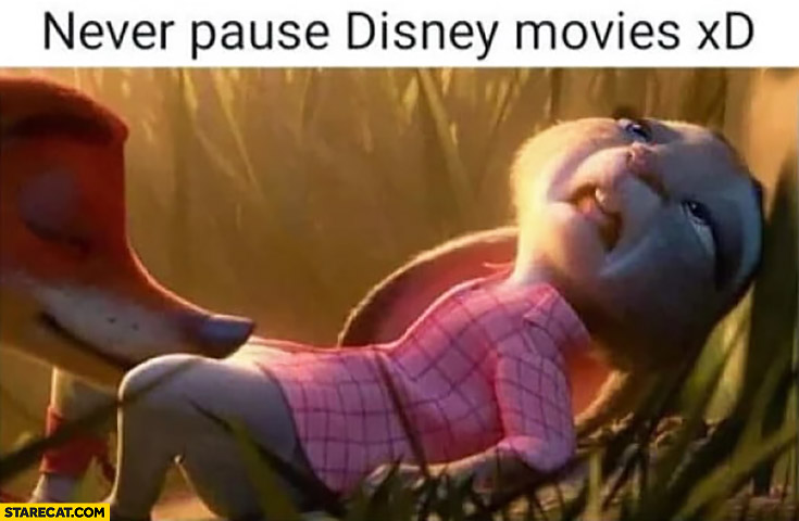Never pause Disney movies picture like from an adult movie