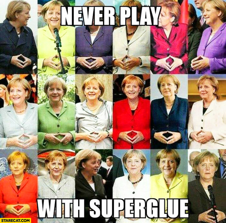 Never play with superglue Angela Merkel glued fingers