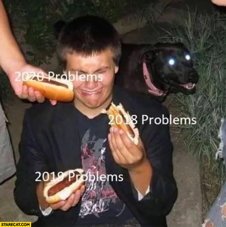 New 2020 problems while already having 2018, 2019 problems