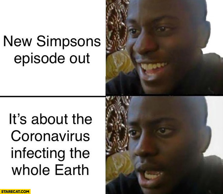 New Simpsons episode out, it's about the coronavirus infecting the whole earth