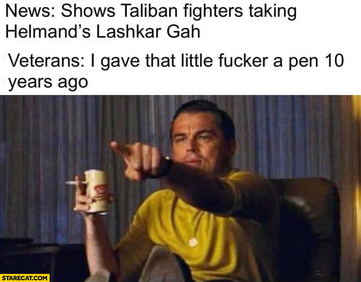News taliban fighters taking land, veterans: I gave that guy a pen 10 years ago afghanistan Leonardo DiCaprio