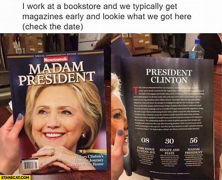 Newsweek magazine Hillary Clinton madam president early even before elections