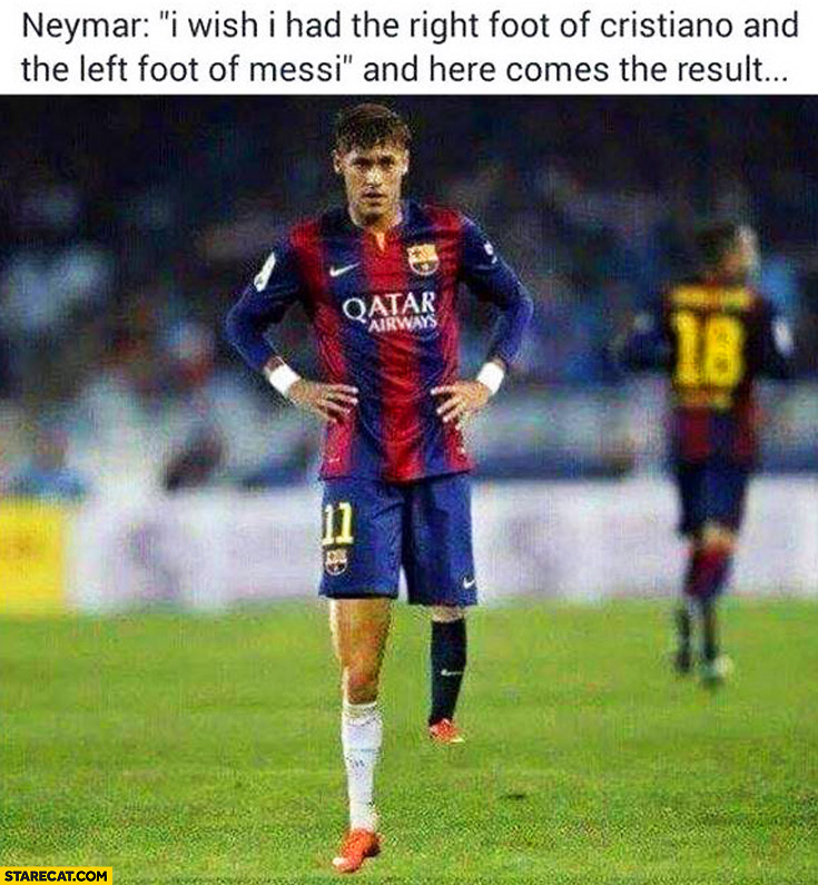 Neymar: wish I had the right foot of Ronaldo and left foot of Messi and here comes the result legs different lenght