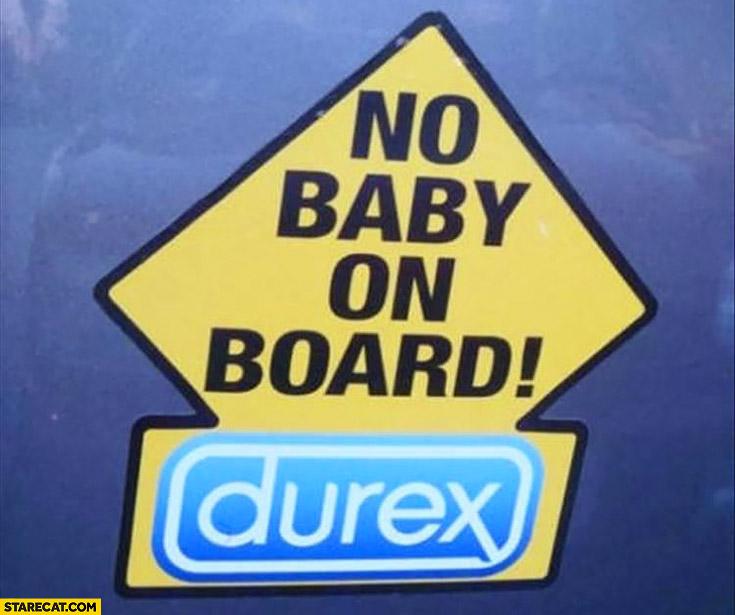 No baby on board durex sticker on a car
