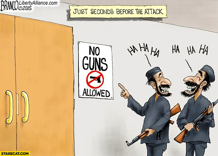 No guns allowed, terrorists laughing at the sign before the attack