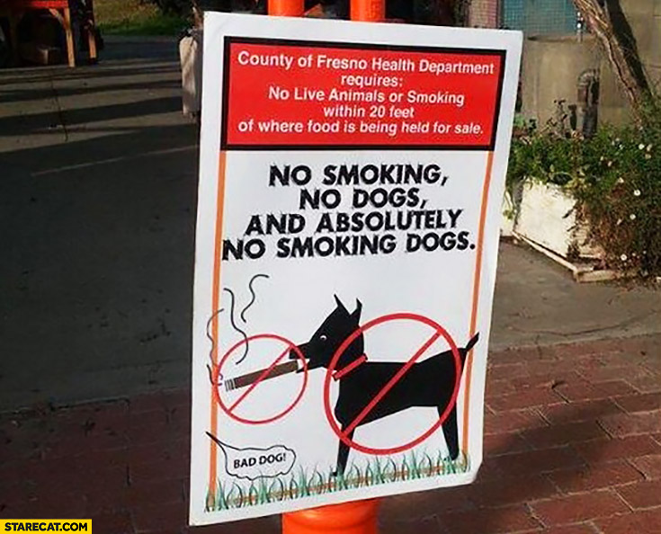 No smoking, no dogs and absolutely no smoking dogs sign