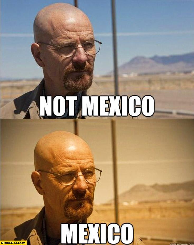 Not Mexico vs Mexico Breaking Bad