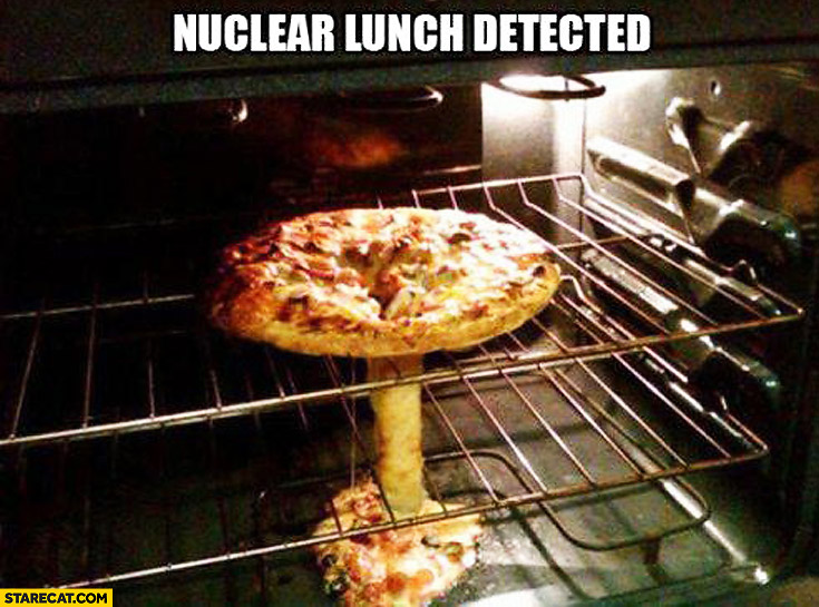 Nuclear lunch detected pizza looking like atomic bomb