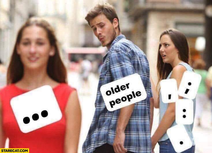Older people ellipsis instead of punctuation marks