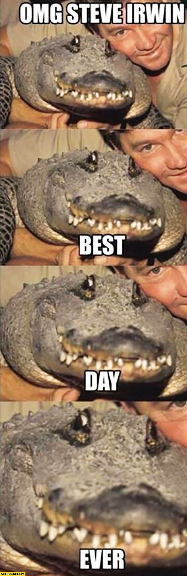 OMG Steve Irwin best day ever happy alligator crocodile