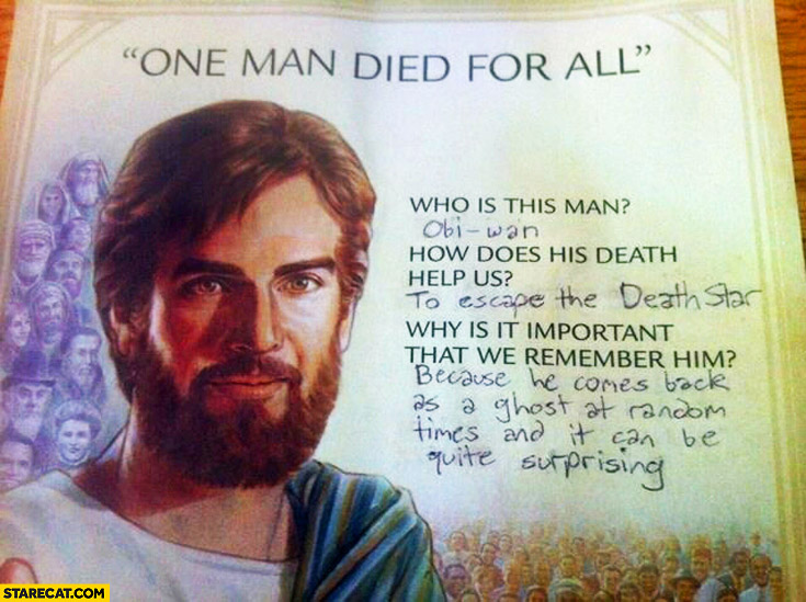 One man died for all – Obi-Wan Kenobi instead of Jesus