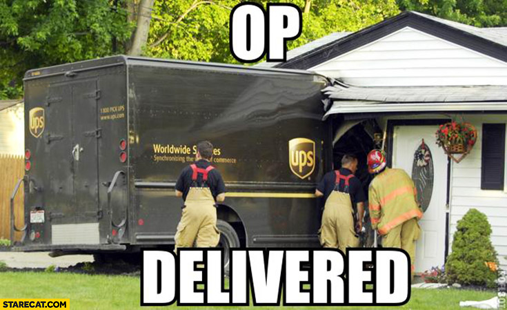 OP delivered UPS truck hit house