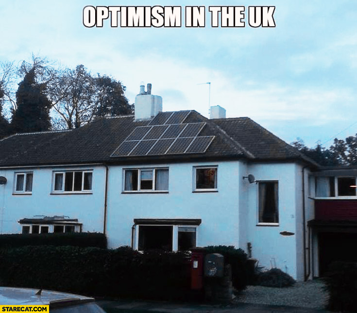 Optimism in the UK smiling house